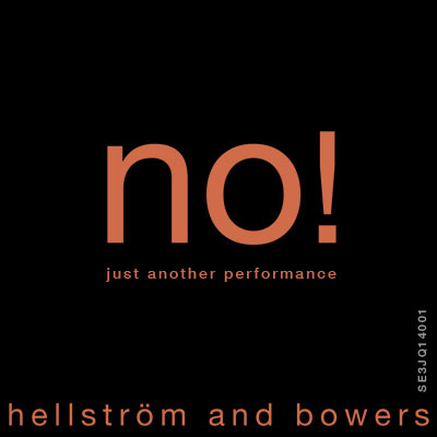 no! just another performance - hellström and bowers