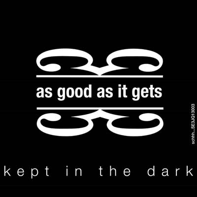 Kept in the dark - Agaig